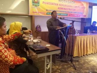 Workshop Penguatan Kerjasa Tim Pejabat Administratur di Batusangkar.