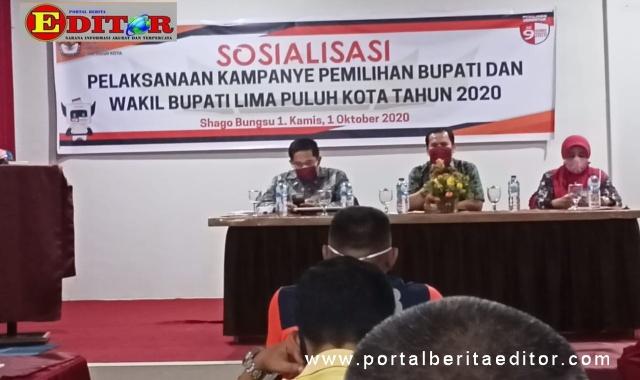 Pembukaan sosialisasi pelaksanaan Kampanye Pemilihan Bupati dan Wakil Bupati Limapuluh Kota.